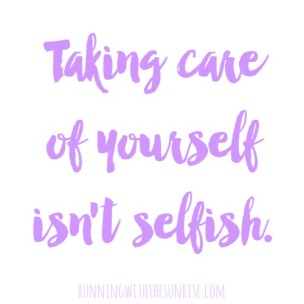taking-care-of-yourself-isnt-selfish